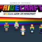 Gaymer organiza «Pridecraft», un Orgullo LGTB+ en el videojuego Minecraft como respuesta a la homofobia de su creador