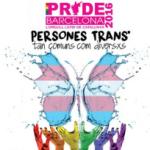 El Pride Barcelona 2016 estrena recorrido y alza la voz por los derechos de las personas trans