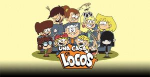 Una casa de locos - The Loud House 2