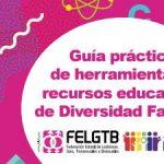 La FELGTB presenta una guía de recursos educativos sobre diversidad familiar