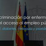 El Gobierno español anuncia el fin de la discriminación de las personas con VIH en el acceso al empleo público